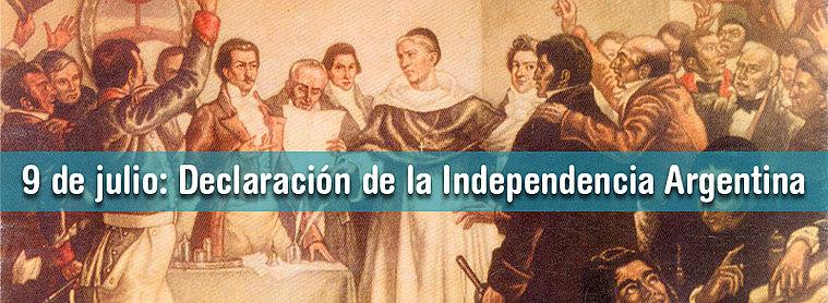 Le 9 Juillet : Jour de l'indépendance Argentine